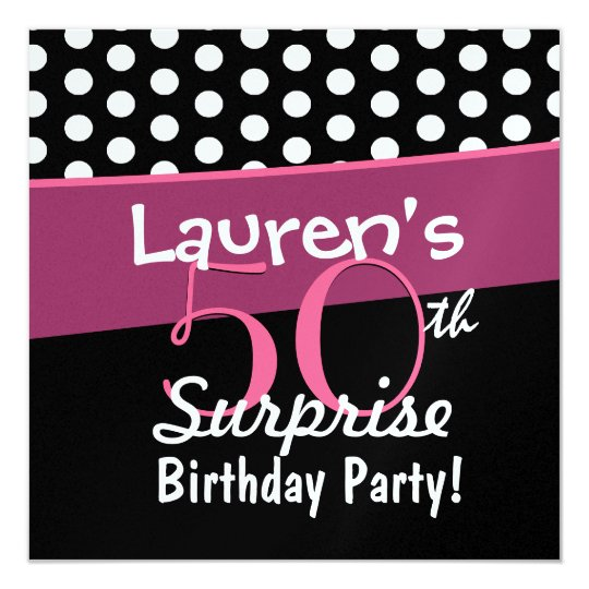 50th Surprise Birthday Black White Polka Dots Pink Card