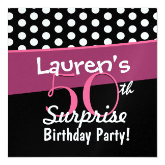 50th Surprise Birthday Black White Polka Dots Pink Announcement