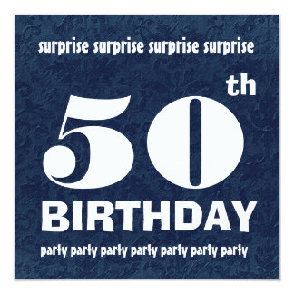 "50th SURPRISE  Birthday Party Blue White W1443 5.25"" Square Invitation Card"