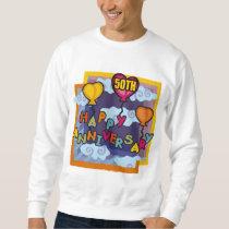 50th Wedding Anniversary Gifts Sweatshirt