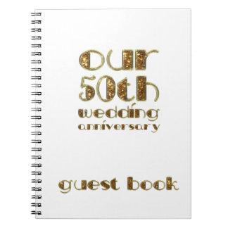 50th Wedding Anniversary Guest Book Gold White Spiral Notebook