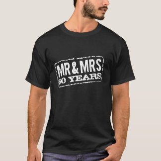 50th wedding anniversary t shirts for Mr and Mrs