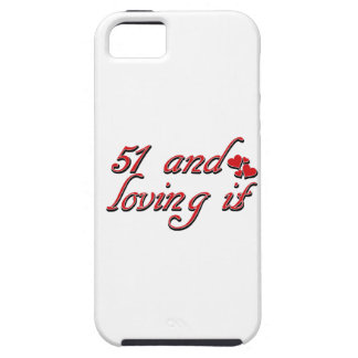 51 and loving it iPhone SE/5/5s case