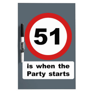 51 is when the Party Starts Dry-Erase Board