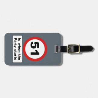 51 is when the Party Starts Luggage Tag
