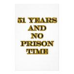 51 No prison time Stationery