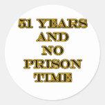 51 No prison time Sticker