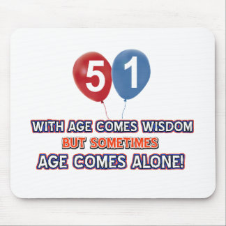 51 year old wisdom birthday designs mouse pad