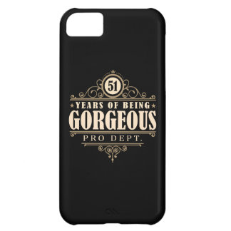 51st Birthday (51 Years Of Being Gorgeous) iPhone 5C Cover