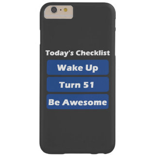 51st Birthday Barely There iPhone 6 Plus Case