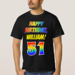 [ Thumbnail: 51st Birthday — Bold, Fun, Rainbow 51, Custom Name T-Shirt ]