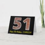 "[ Thumbnail: 51st Birthday - Brick Wall Pattern ""51"" W/ Name Card ]"