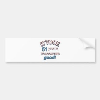 51st birthday designs bumper sticker