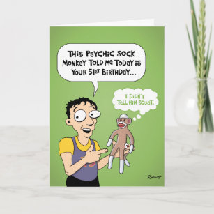 51st Birthday Funny Greeting Card