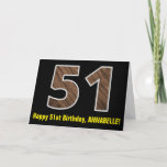"[ Thumbnail: 51st Birthday: Name + Faux Wood Grain Pattern ""51"" Card ]"