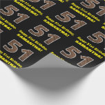 "[ Thumbnail: 51st Birthday: Name & Faux Wood Grain Pattern ""51"" Wrapping Paper ]"