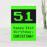 """[ Thumbnail: 51st Birthday: Nerdy / Geeky Style """"51"""" and Name Card ]"""