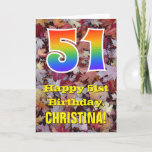 "[ Thumbnail: 51st Birthday; Rustic Autumn Leaves; Rainbow ""51"" Card ]"