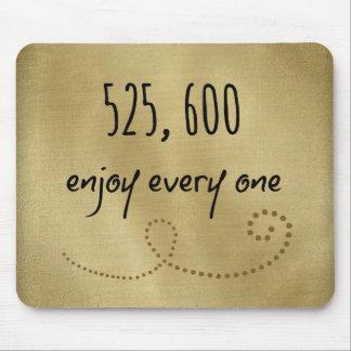 525.600 disfrute de cada minuto mouse pads
