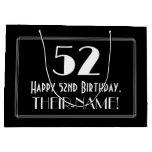 "[ Thumbnail: 52nd Birthday: Art Deco Inspired Style ""52"", Name Gift Bag ]"