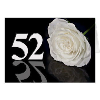 52nd Birthday Card with a classic white rose