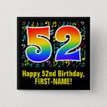 [ Thumbnail: 52nd Birthday: Colorful Music Symbols, Rainbow 52 Button ]