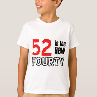 52nd birthday designs T-Shirt