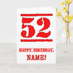 [ Thumbnail: 52nd Birthday: Fun, Red Rubber Stamp Inspired Look Card ]