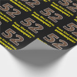 "[ Thumbnail: 52nd Birthday: Name & Faux Wood Grain Pattern ""52"" Wrapping Paper ]"