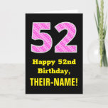 "[ Thumbnail: 52nd Birthday: Pink Stripes and Hearts ""52"" + Name Card ]"