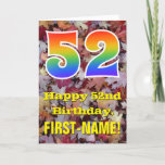 "[ Thumbnail: 52nd Birthday; Rustic Autumn Leaves; Rainbow ""52"" Card ]"
