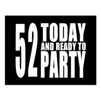 52nd Birthdays Parties : 52 Today & Ready to Party Postcard