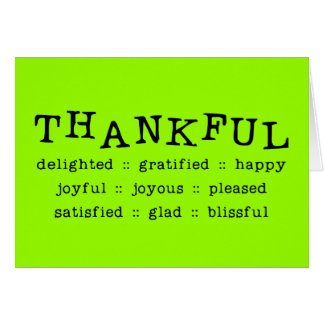5318__thankful__ THANKFUL DELIGHTED GRATIFIED HAPP Greeting Cards