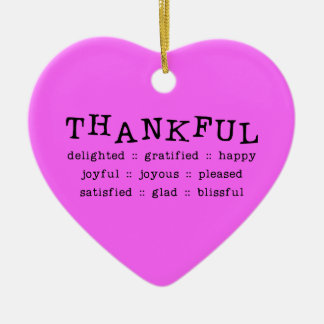 5318__thankful__ THANKFUL DELIGHTED GRATIFIED HAPP Double-Sided Heart Ceramic Christmas Ornament