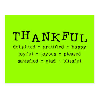 5318__thankful__ THANKFUL DELIGHTED GRATIFIED HAPP Postcard