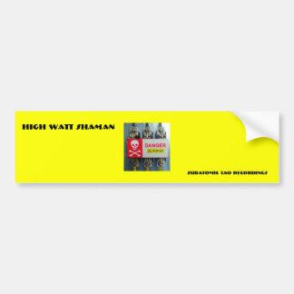 535347_high_voltage_warning, High Watt Shaman, ... Bumper Sticker