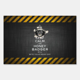 [53.1] Keep Calm or Honey Badger… Lawn Sign