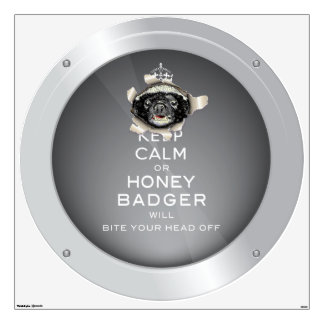 [53.2] Keep Calm or Honey Badger… Wall Decal