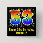[ Thumbnail: 53rd Birthday: Colorful Music Symbols, Rainbow 53 Button ]
