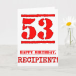 [ Thumbnail: 53rd Birthday: Fun, Red Rubber Stamp Inspired Look Card ]