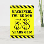 [ Thumbnail: 53rd Birthday: Fun Stencil Style Text, Custom Name Card ]