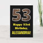 "[ Thumbnail: 53rd Birthday: Name, Faux Wood Grain Pattern ""53"" Card ]"
