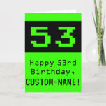 """[ Thumbnail: 53rd Birthday: Nerdy / Geeky Style """"53"""" and Name Card ]"""