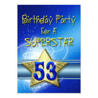 53rd Birthday party Invitation for a Superstar.