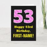 "[ Thumbnail: 53rd Birthday: Pink Stripes and Hearts ""53"" + Name Card ]"
