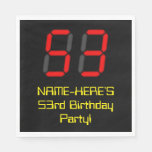 "[ Thumbnail: 53rd Birthday: Red Digital Clock Style ""53"" + Name Napkins ]"