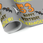 [ Thumbnail: 53rd Birthday: Spooky Halloween Theme, Custom Name Wrapping Paper ]