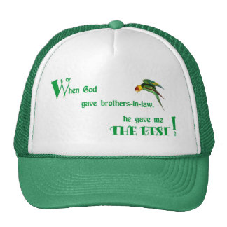 53When God Gave Brothers-in-law Caps Trucker Hat