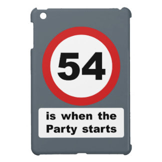 54 is when the Party Starts Cover For The iPad Mini