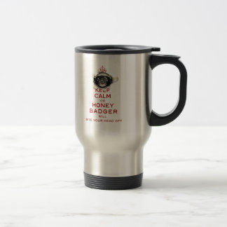 [54] Keep Calm or Honey Badger… Travel Mug